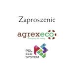 zaproszenie agrex-ecopolecosystem 2019 mtp